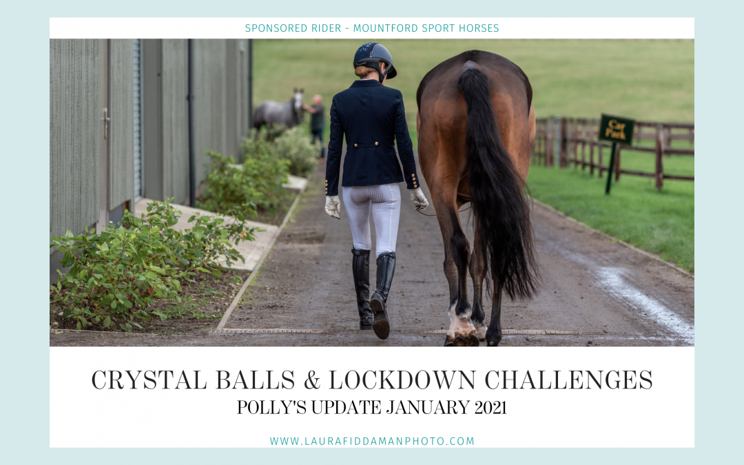 Crystal balls and lockdown challenges – January Diary of an Eventer