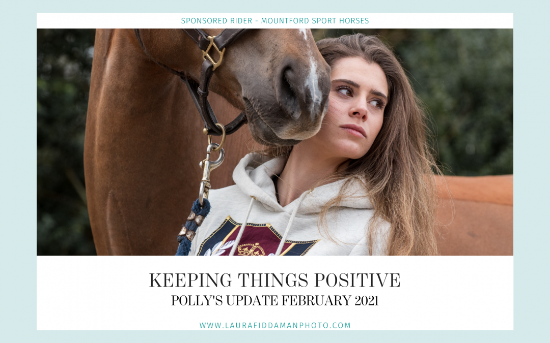 Diary of an Eventer: Keeping things positive! 🦄