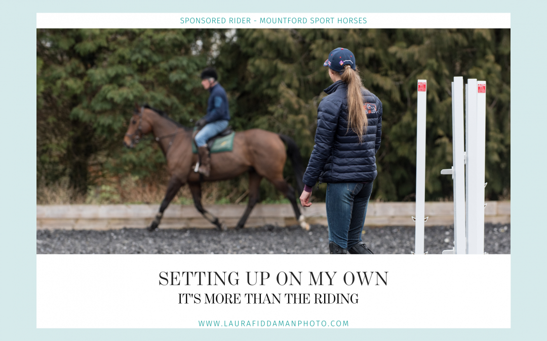 Diary of an Eventer: setting up on my own