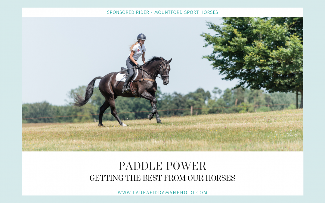 Diary of an eventer : Paddle Power
